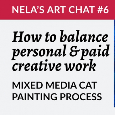 How to balance personal & commercial creative work + Mixed media cat painting process