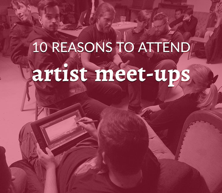 10 reasons to attend artist meet-ups