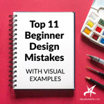 Top 11 Easy-to-fix Beginner Design Mistakes (with visual examples + free checklist)