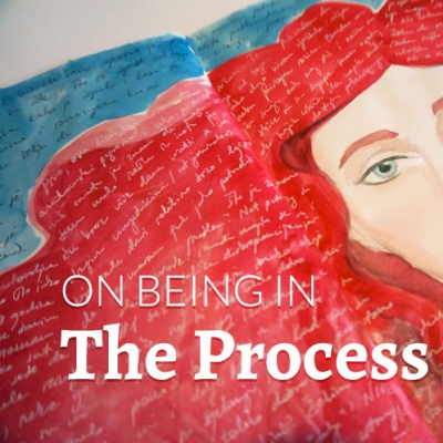On being in the Process