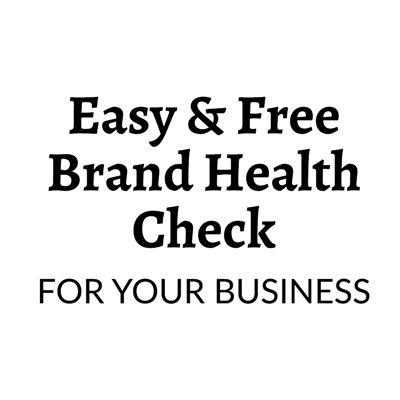 Easy & Free Brand Health Check for Your Service Business
