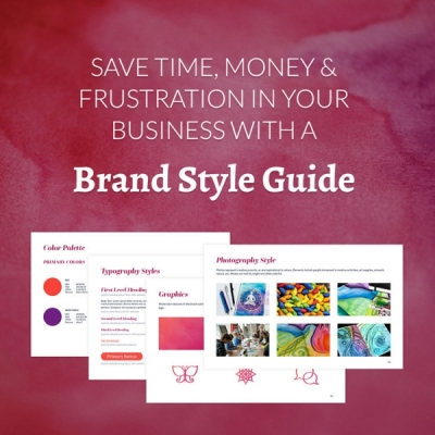 Save time, money & frustration in your business with a brand style guide