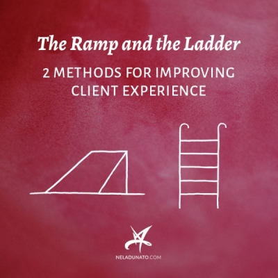 The Ramp and the Ladder – 2 methods for improving client experience