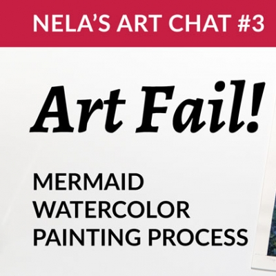 Coping when art turns out bad + Mermaid watercolor painting process