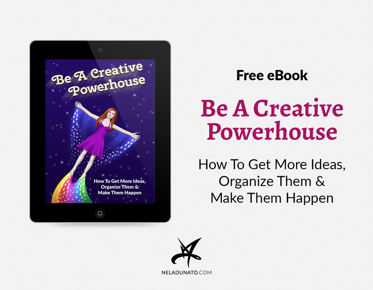 Be A Creative Powerhouse Free eBook by Nela Dunato