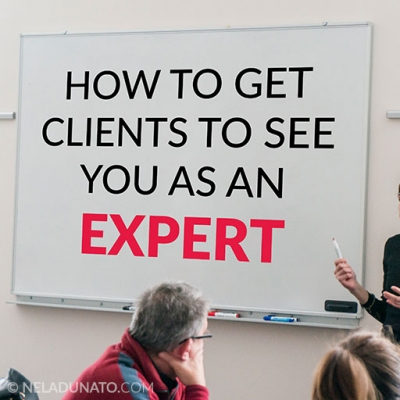 How to get clients to see you as an expert