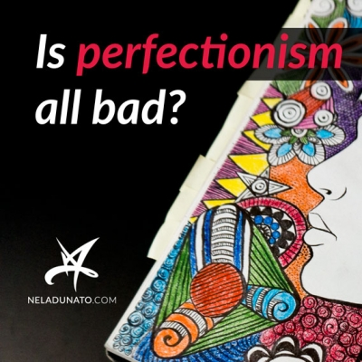 Is perfectionism all bad?