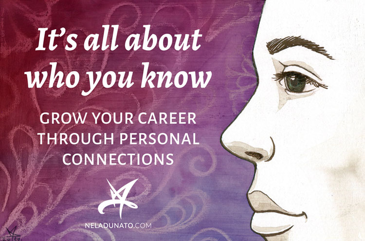 It's all about who you know: Grow your career through personal connections