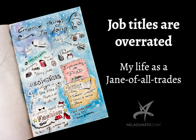Job titles are overrated: My life as a Jane-of-all-trades