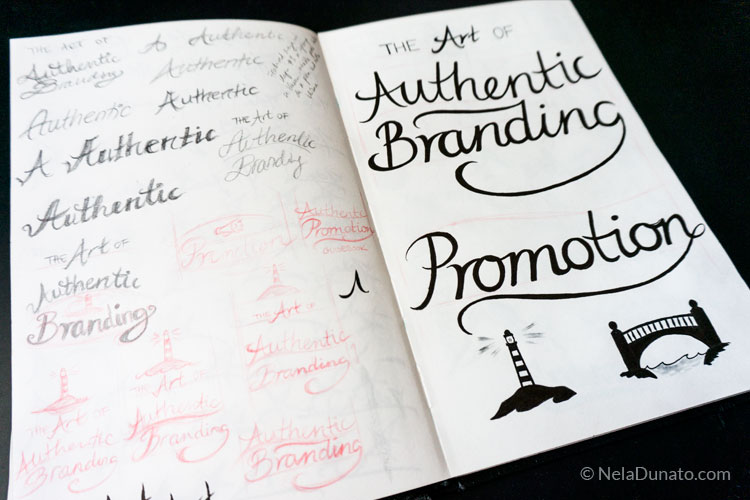 Sketchbook brush pen lettering Authentic Branding and Authentic Promotion