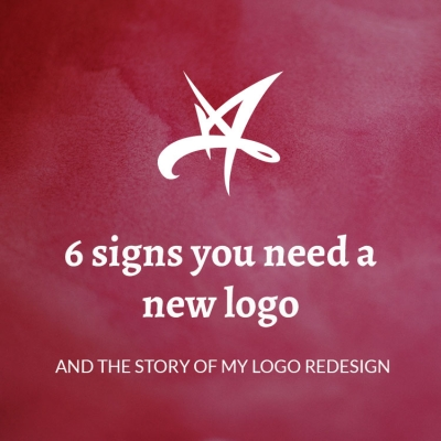 6 signs you need a new logo (and the story of my logo redesign)