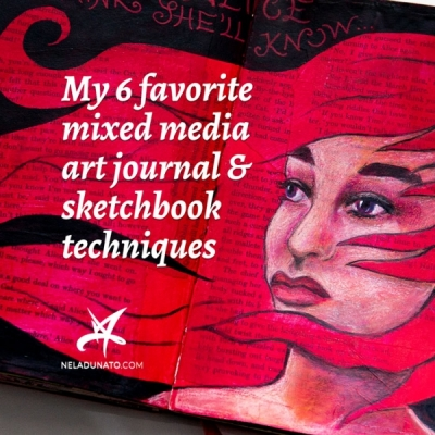 My 6 favorite mixed media art journal & sketchbook techniques