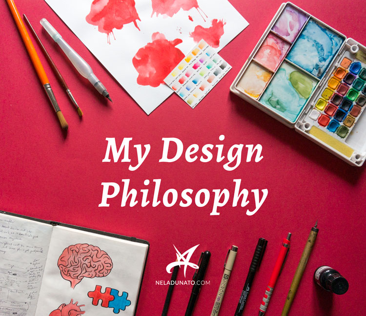 My Design Philosophy