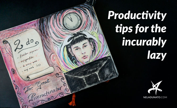 Productivity tips for the incurably lazy