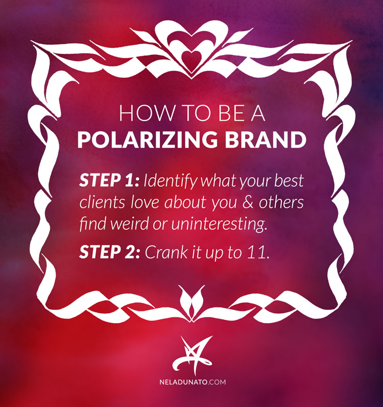 How to be a polarizing brand