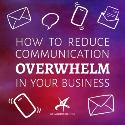 How to reduce communication overwhelm in your service business