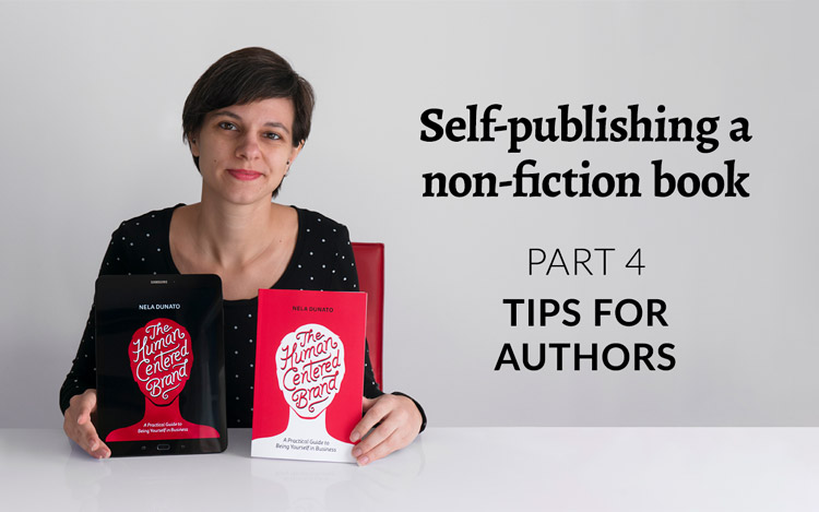 My journey of self-publishing a non-fiction book, part 4: Tips for authors