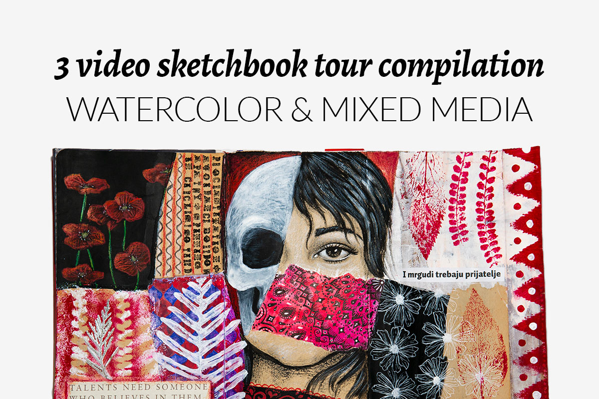 3 video sketchbook tour compilation: Watercolor & mixed media