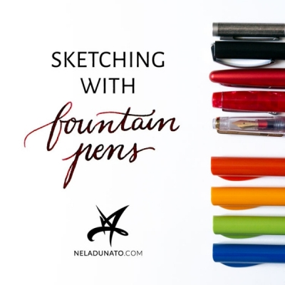 Sketchbook Adventures: Sketching with fountain pens