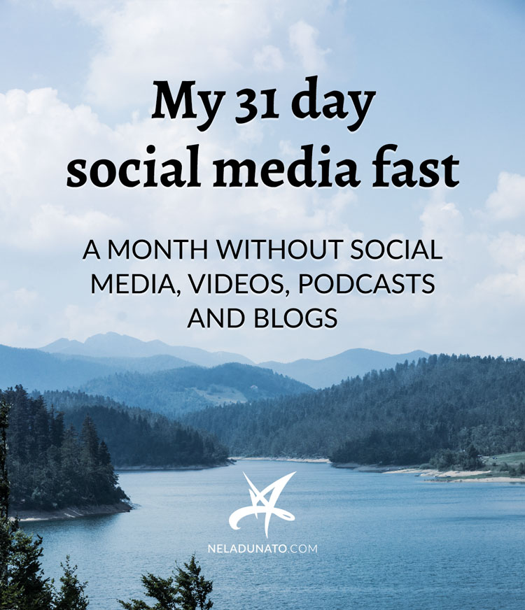 My 31 day social media fast - a month without social media, videos, podcasts and blogs