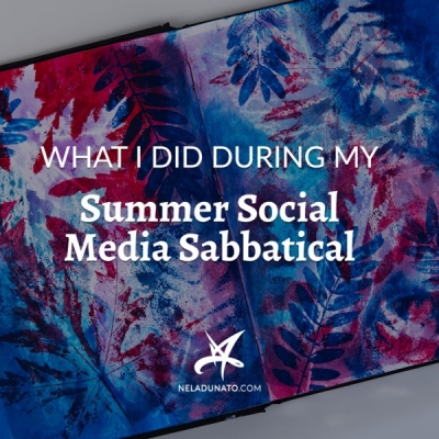 What I did during my Summer Social Media Sabbatical 2019