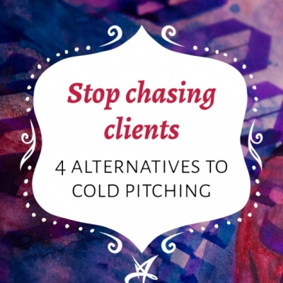 Stop chasing clients: 4 effective alternatives to cold pitching