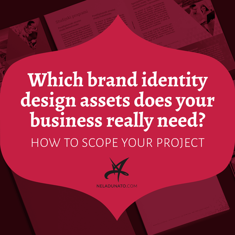 Which brand identity design assets does your business really need? How to scope your branding project