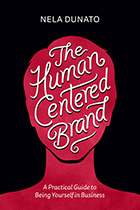 >The Human Centered Brand by Nela Dunato